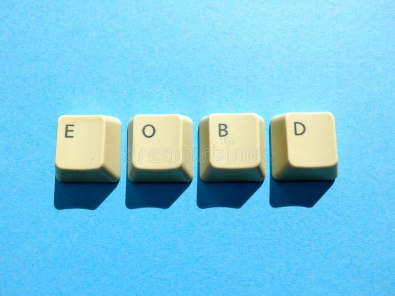 Les boutons d'ordinateur forment une extrémité d'EOBD d'abréviation de Business Day Ordinateur et argot d'Internet photos libres de droits
