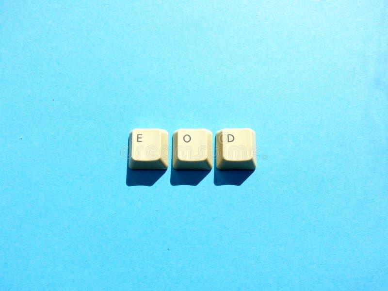 Les boutons d'ordinateur forment une extrémité d'EOD d'abréviation de jour Ordinateur et argot d'Internet images libres de droits