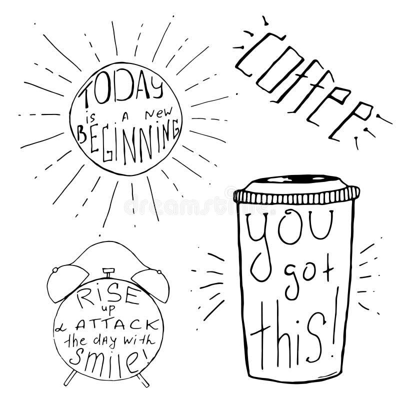 Les citations inspirées et de motivation tirées par la main ont placé pour le matin Conception de typographie de vecteur Noir sur illustration libre de droits