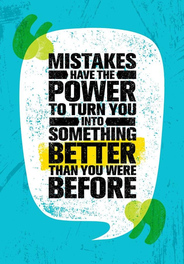 Les erreurs ont la puissance de vous transformer en quelque chose meilleur que vous étiez avant Citation créative de inspiration  illustration de vecteur