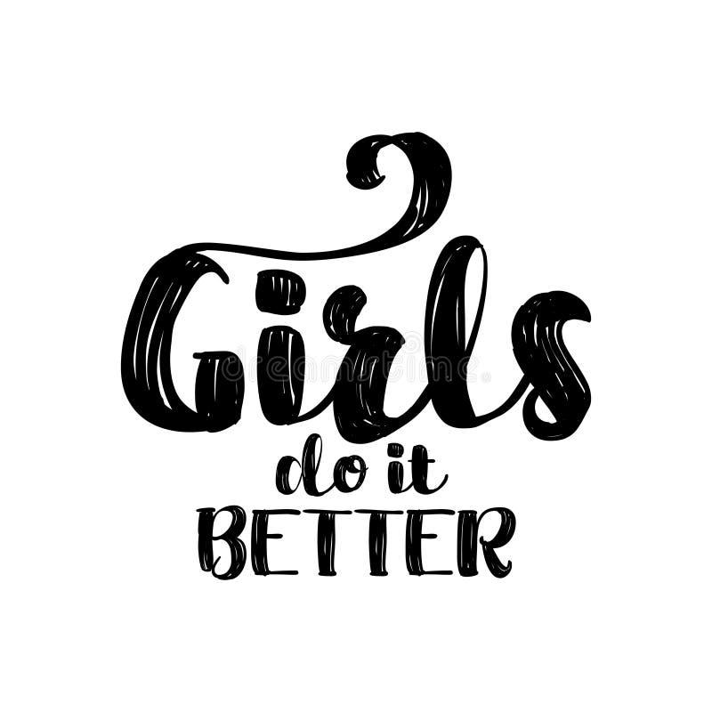 Les filles le font meilleur - lettrage féministe de citation manuscrite illustration libre de droits
