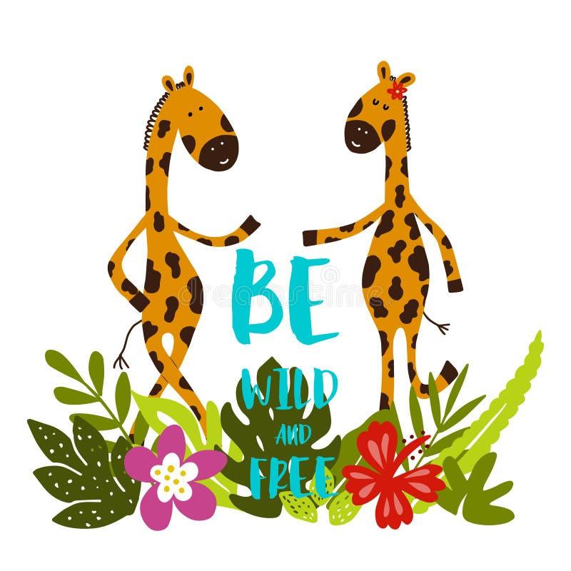Les girafes de bande dessinée avec les feuilles, les fleurs et le lettrage tropicaux soient sauvages et gratuites ! illustration libre de droits