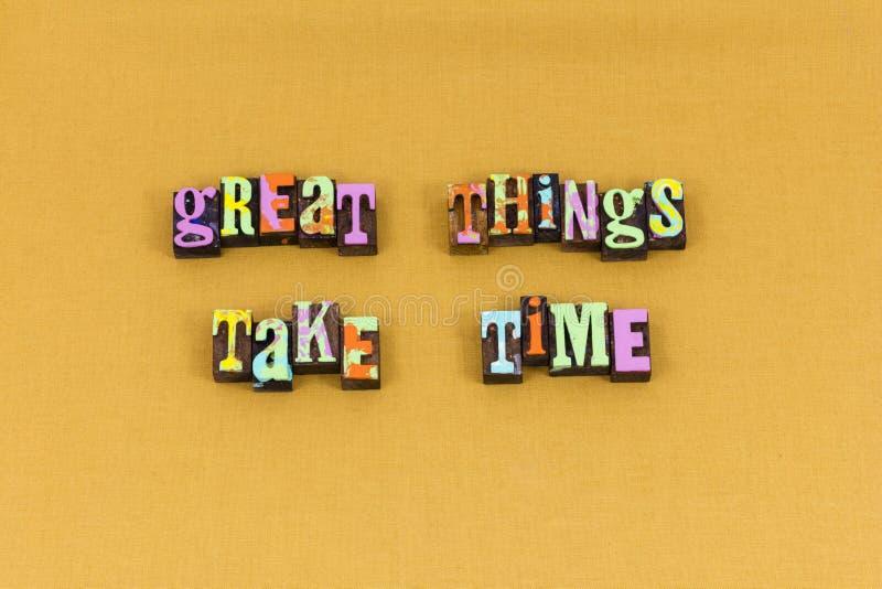 Les grandes choses prennent la typographie d'action de temps photos libres de droits