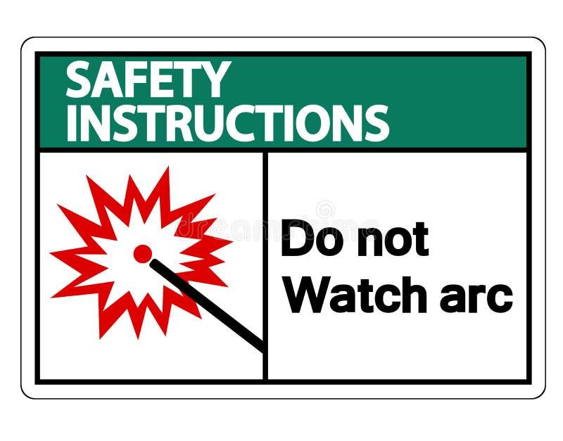 Les instructions de sécurité font pas l'isolat de signe de symbole d'arc de montre sur le fond blanc, illustration de vecteur illustration de vecteur