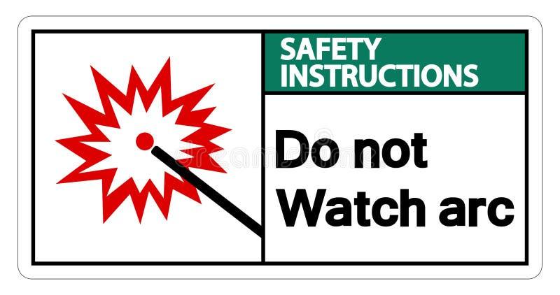 Les instructions de sécurité font pas l'isolat de signe de symbole d'arc de montre sur le fond blanc, illustration de vecteur illustration libre de droits