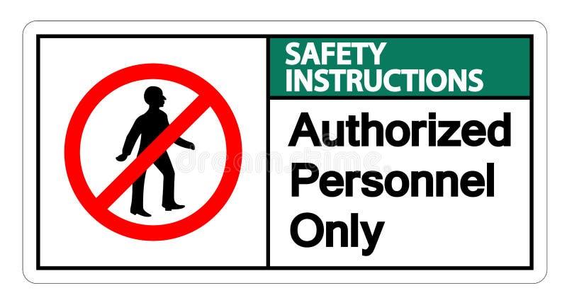 Les instructions de sécurité ont autorisé l'isolat de signe de symbole de personnel seulement sur le fond blanc, illustration de  illustration stock