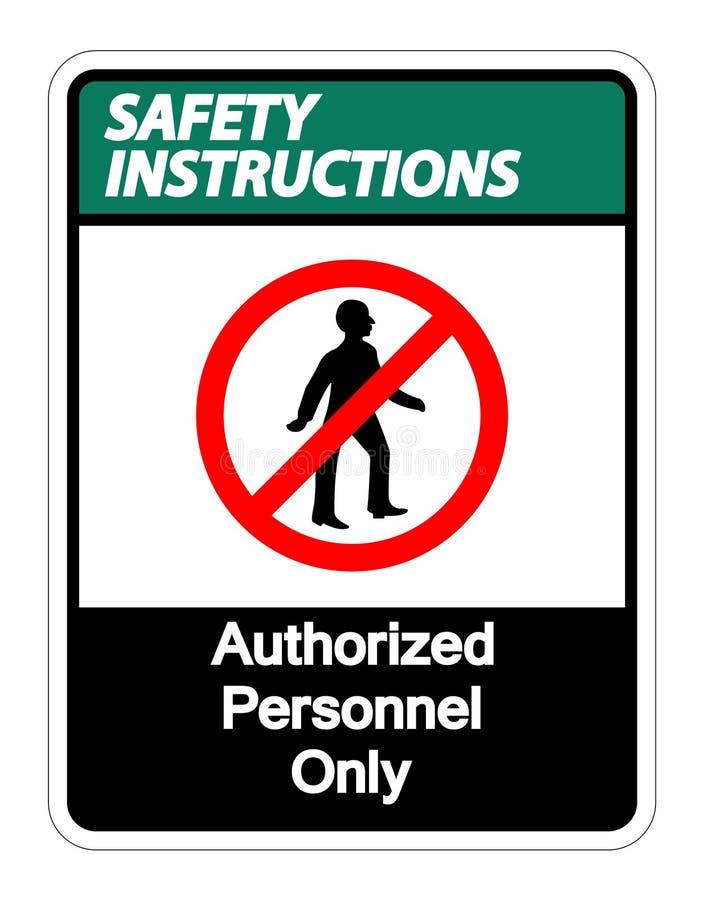Les instructions de s?curit? ont autoris? le symbole de personnel seulement se connectent le fond blanc, illustration de vecteur illustration de vecteur