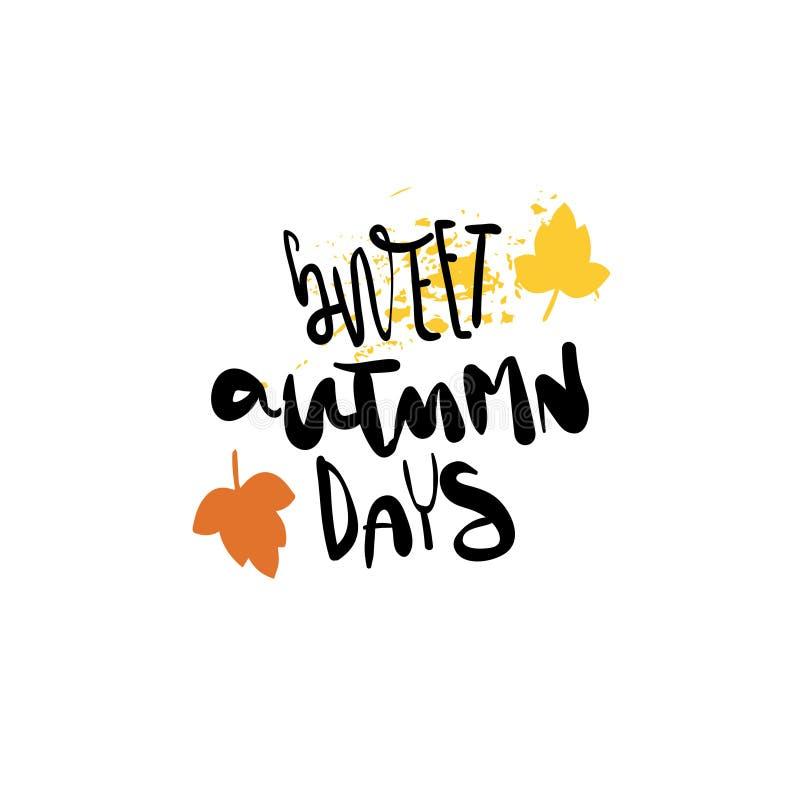 Les jours doux d'automne badge le lettrage d'isolement de saison de label de conception pour des copies de carte de voeux d'invit illustration de vecteur
