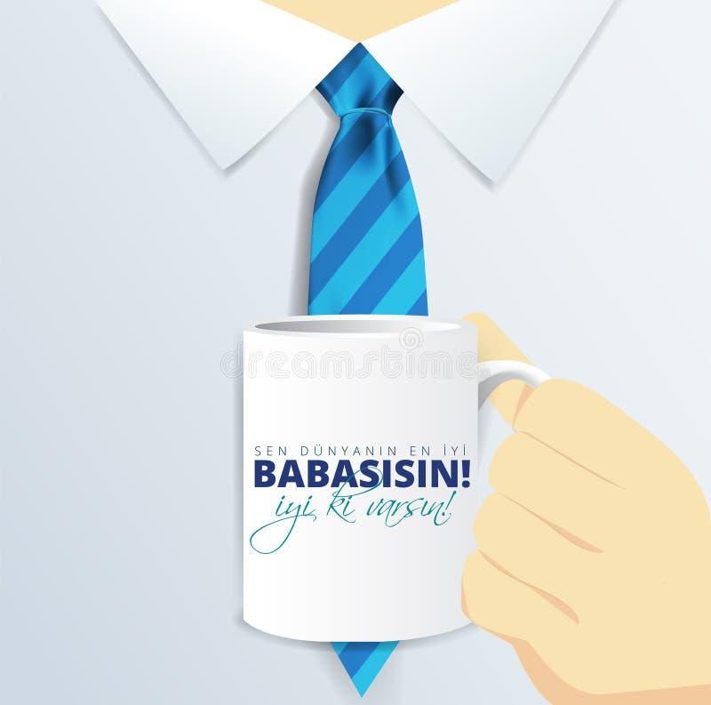 """Les vacances turques """"sénateur babasisin de Babalar Gunu d'iyi de Dunyanin En """"traduisent : """"Le jour de père heureux vous êtes le illustration libre de droits"""
