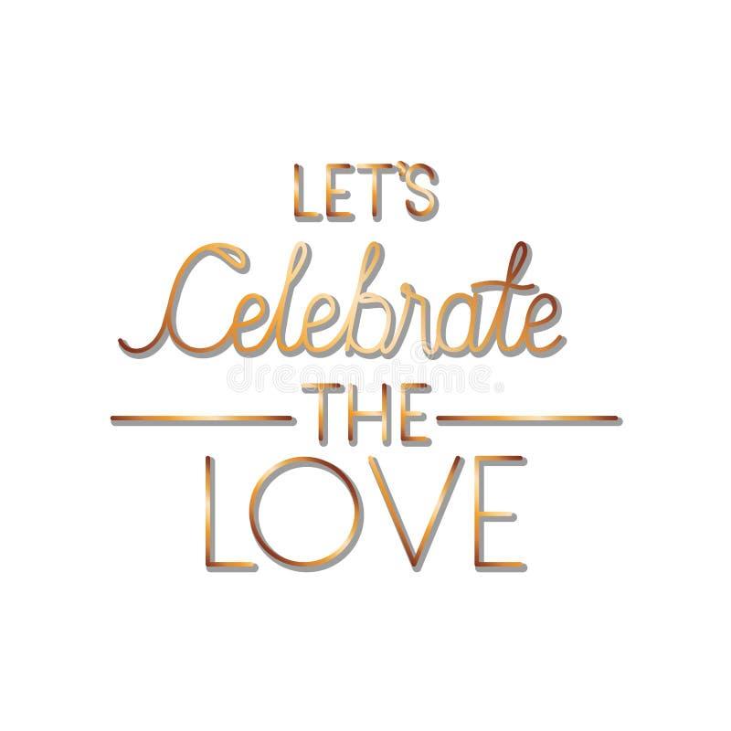 Let ? comemorar o ?cone isolado etiqueta do amor ilustração do vetor