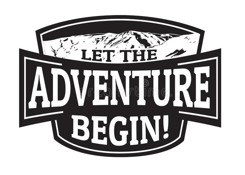 Let the adventure begin emblem or stamp vector illustration