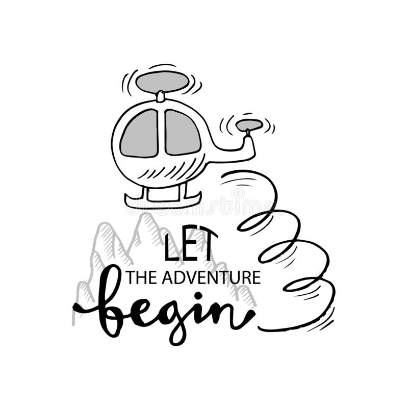 Let the adventure begin. stock illustration