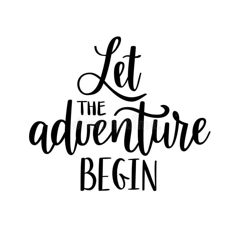 Let the adventure begin vector lettering. Motivational inspirational travel quote. vector illustration