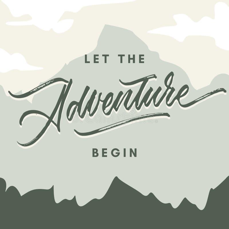 Let the adventure begin vintage roughen hand made brush lettering typography illustration poster. Template royalty free illustration