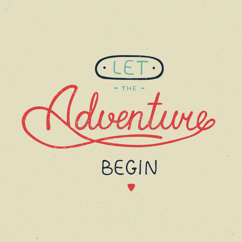 Let the adventure begin in vintage style vector illustration