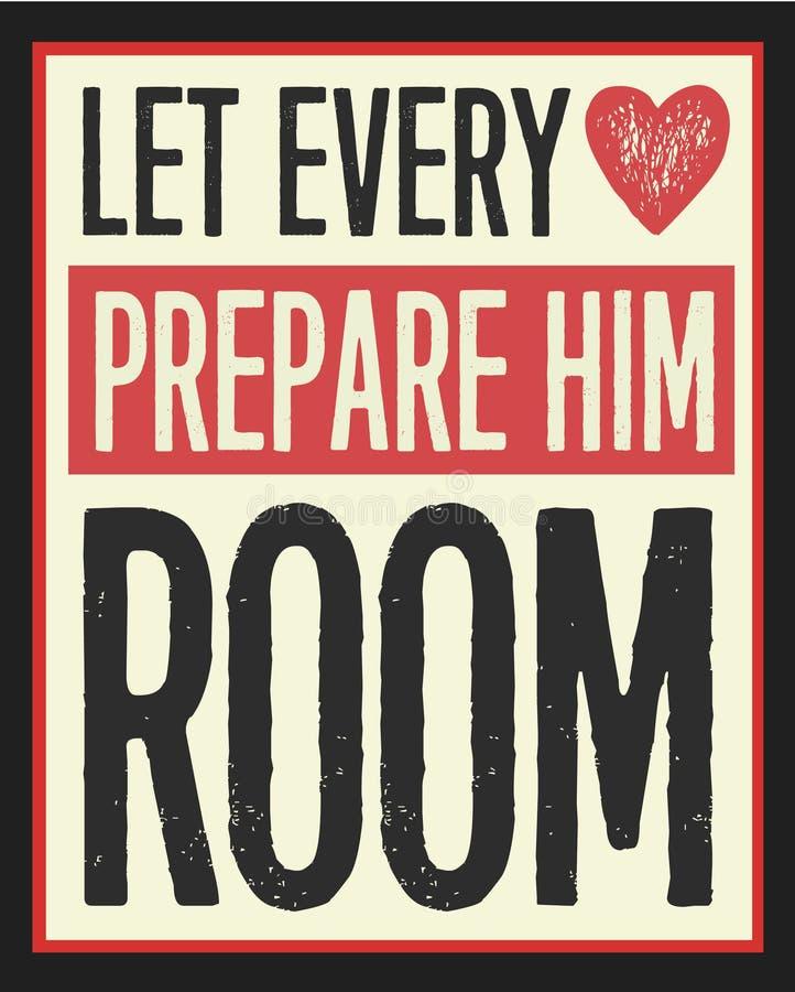 Let Every Heart Prepare Him Room Vintage Christmas Poster. Let Every Heart Prepare Him Room Vintage Christian Christmas Card Poster Design on Distressed Red vector illustration