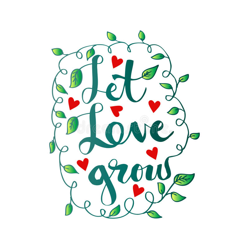 Let love grow. royalty free illustration