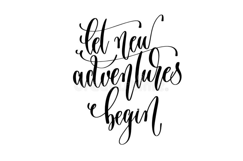 Let new adventures begin - hand lettering inscription text about happy summer time royalty free illustration
