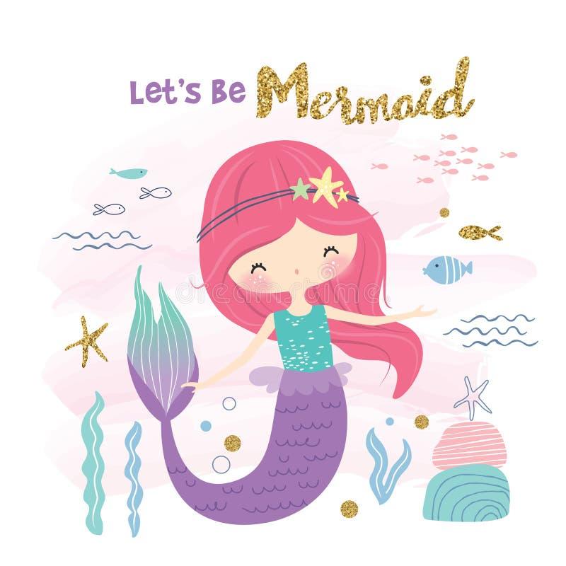 Let`s be Mermaid stock illustration
