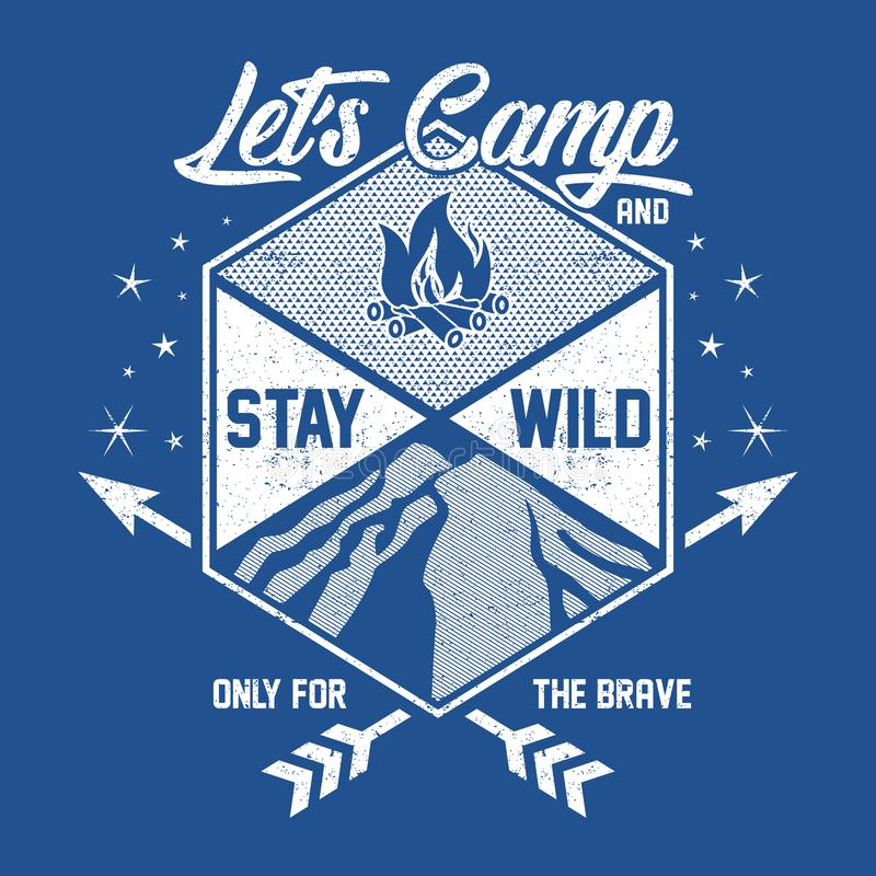 Let`s Camp And Stay Will. Tshirt Design Template based on files it can be used for digital printing and screen printing royalty free illustration