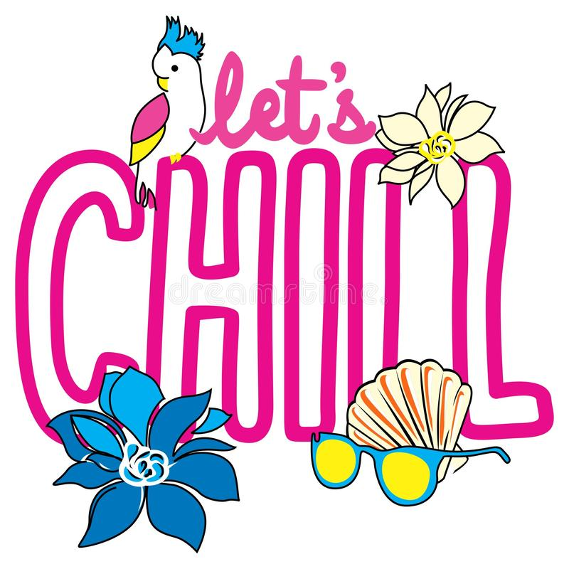 Let`s chill summer elements royalty free illustration