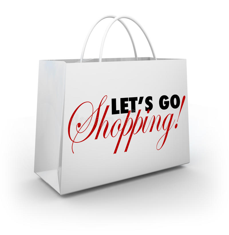 Let's Go Shopping White Merchandise Bag Words. The words Let's Go Shopping on a white shopping bag for buying merchandise at a store during a sale or special royalty free illustration