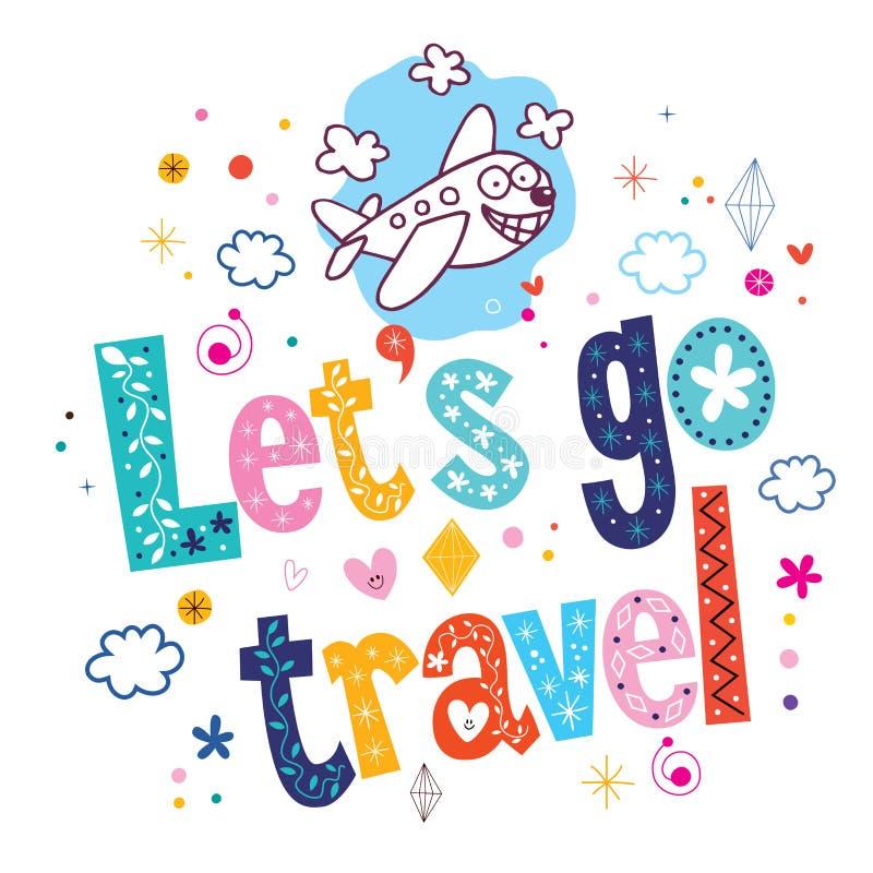 Download Let's go travel stock vector. Illustration of inspirational - 53496362