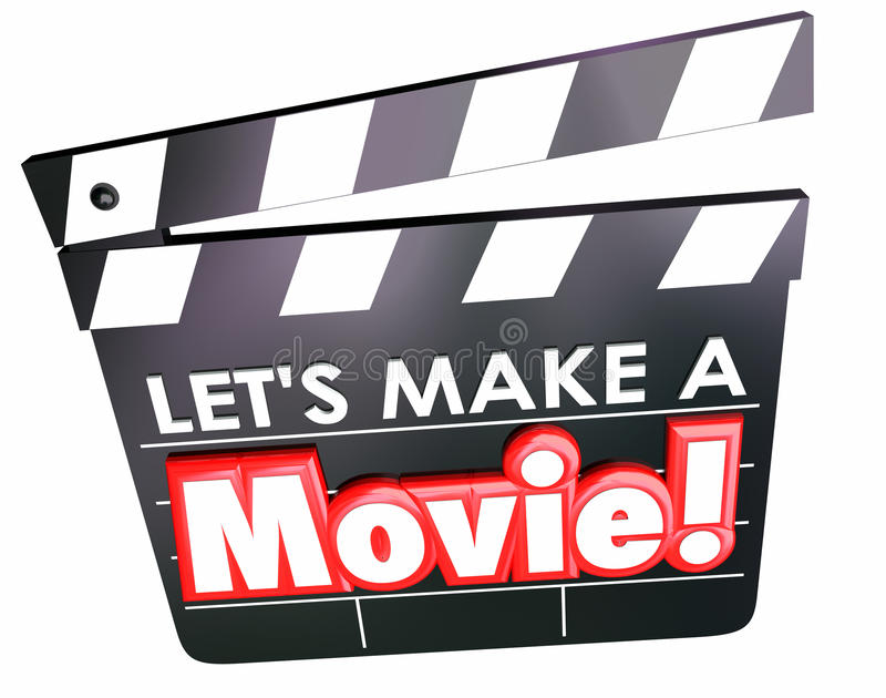 Let's Make a Movie Clapper Board Film Making Message. Let's Make a Movie words on film clapper board for message to create a video or other project for royalty free illustration