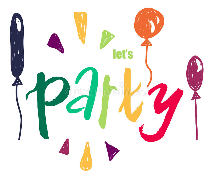 Let`s party inspirational quote. vector stock illustration