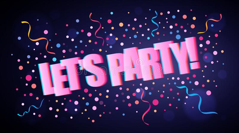 Let`s party overlapping festive lettering with colorful round confetti royalty free illustration