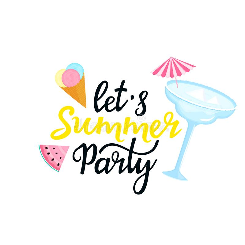 Let`s Summer Party hand drawn lettering. Margarita cocktail with umbrella, multi-colored balls of ice cream in a waffle cone, a royalty free illustration