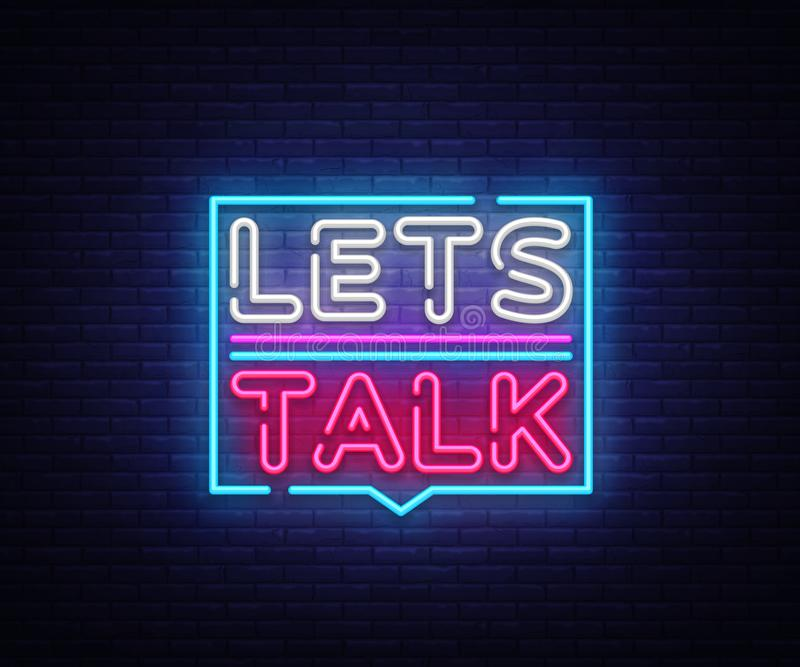 Let`s talk neon signs vector. Lets talk text Design template neon sign, light banner, neon signboard, nightly bright. Advertising, light inscription. Vector royalty free illustration