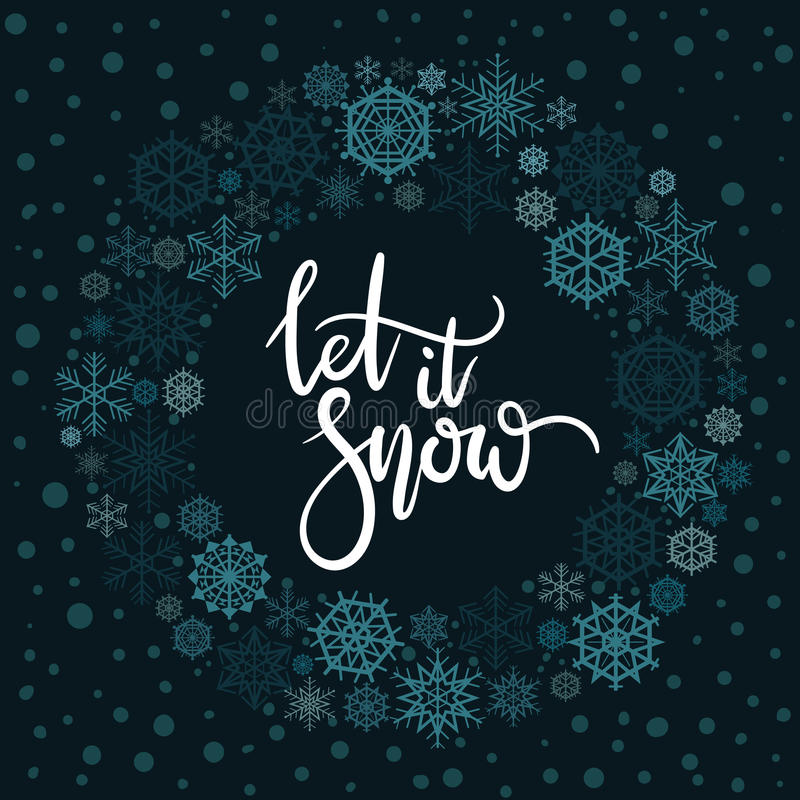 Let It Snow hand lettering greeting card. royalty free illustration