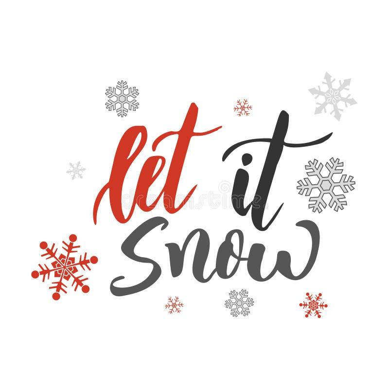 Let it snow. Handwriting script lettering for greeting card. Vector design for logo, emblem, banner vector illustration