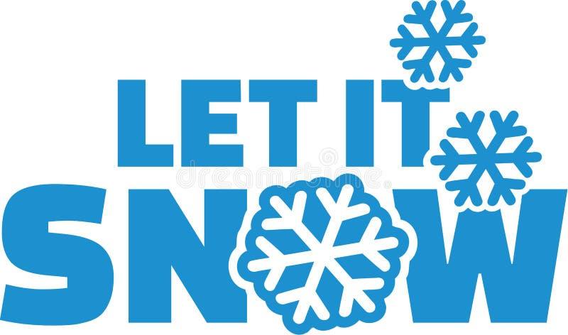 Let it snow. Winter slogan vector illustration