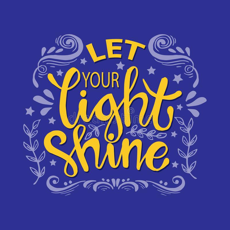 Let your light shine. Motivational quote stock illustration