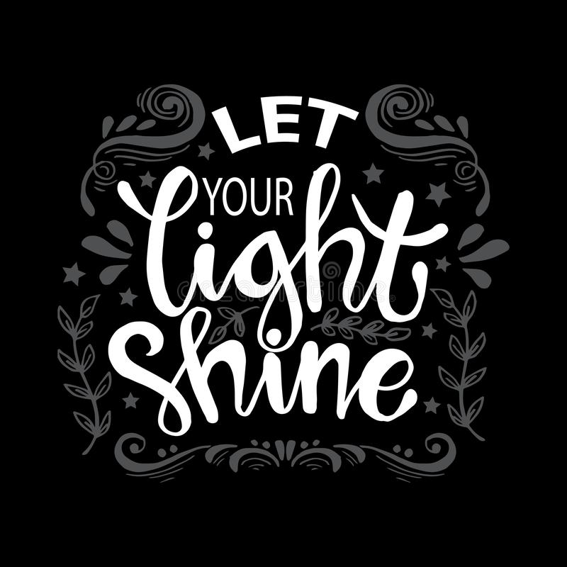 Let your light shine. Motivational quote vector illustration
