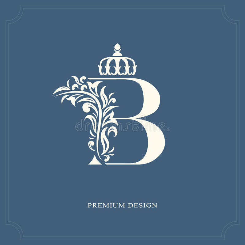 Letra elegante B com uma coroa Estilo real gracioso Logotipo bonito caligráfico Emblema tirado vintage para o projeto do livro, m ilustração stock