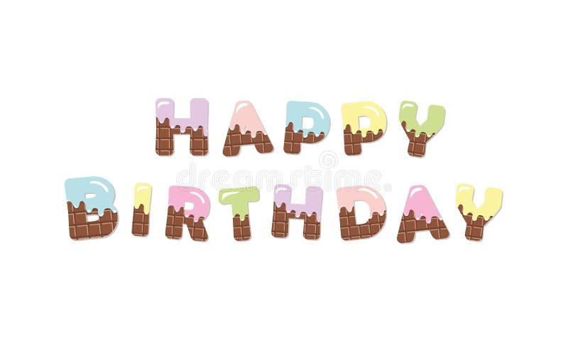Letras coloreadas chocolate del derretimiento del feliz cumpleaños ilustración del vector