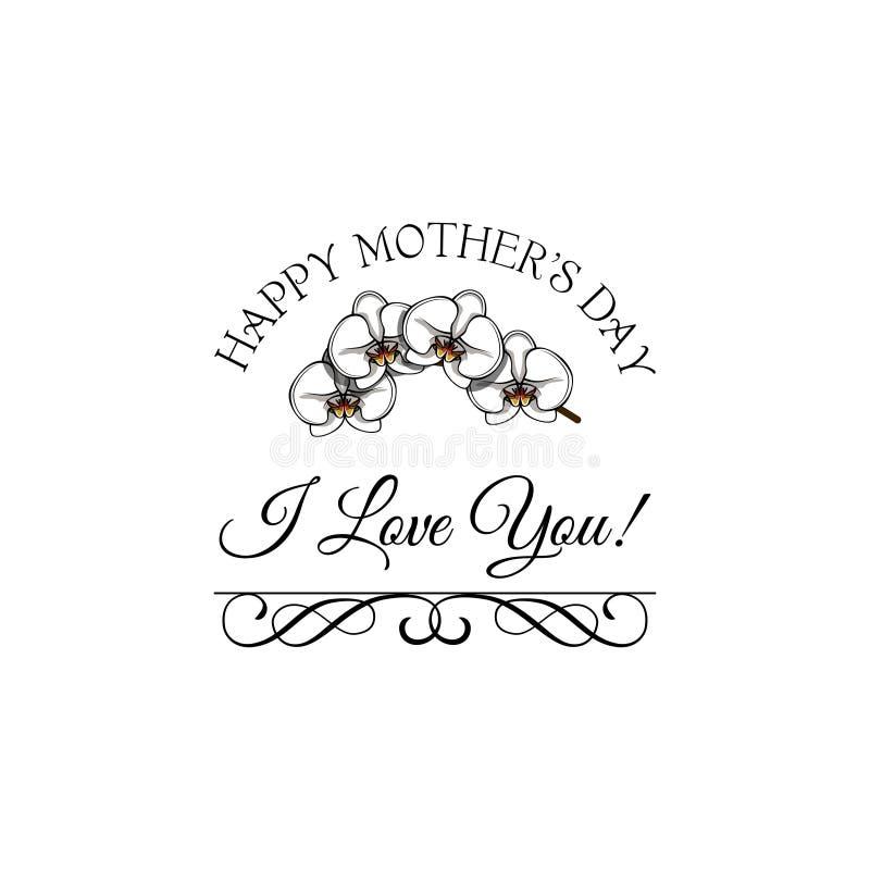 Letras de día felices de madres Tarjeta de felicitación del día de madres con las flores de las orquídeas Vector ilustración del vector