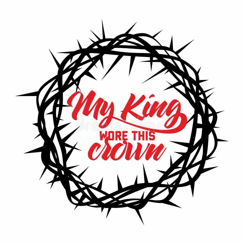 Letras de la biblia Christian Art Corona de espinas Mi rey llevó esta corona ilustración del vector