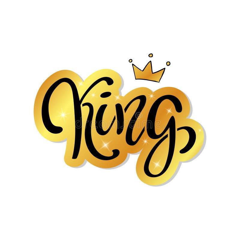Letras de la mano con la palabra REY y la corona del oro libre illustration