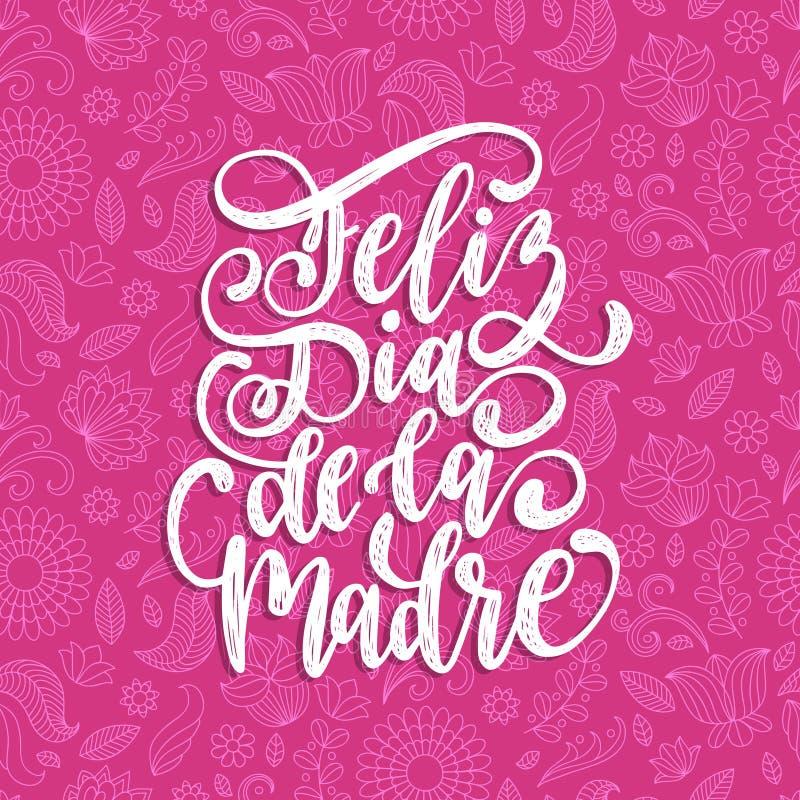 Letras de la mano del vector de Feliz Dia De La Madre en fondo decorativo de las hojas Traducción a partir del día de madres feli ilustración del vector