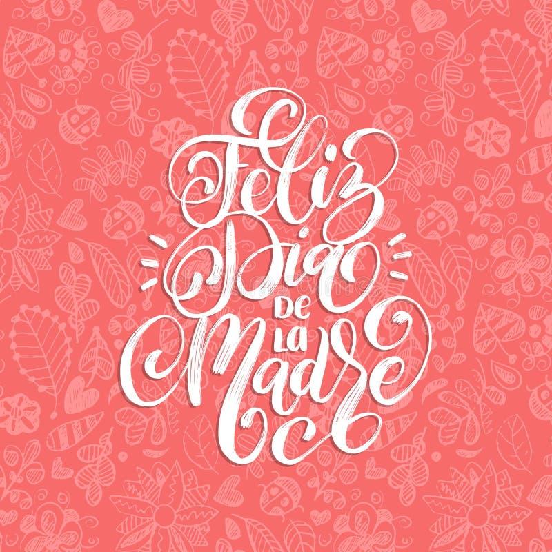 Letras de la mano de Feliz Dia De La Madre Traducción a partir del día de madres feliz español Caligrafía en fondo del diseño de  stock de ilustración