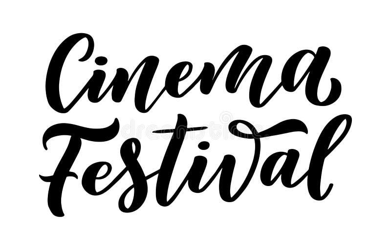 Letras del festival del cine en estilo de la caligrafía en el fondo blanco Ejemplo del dise?o gr?fico Lema del dibujo de la mano  ilustración del vector