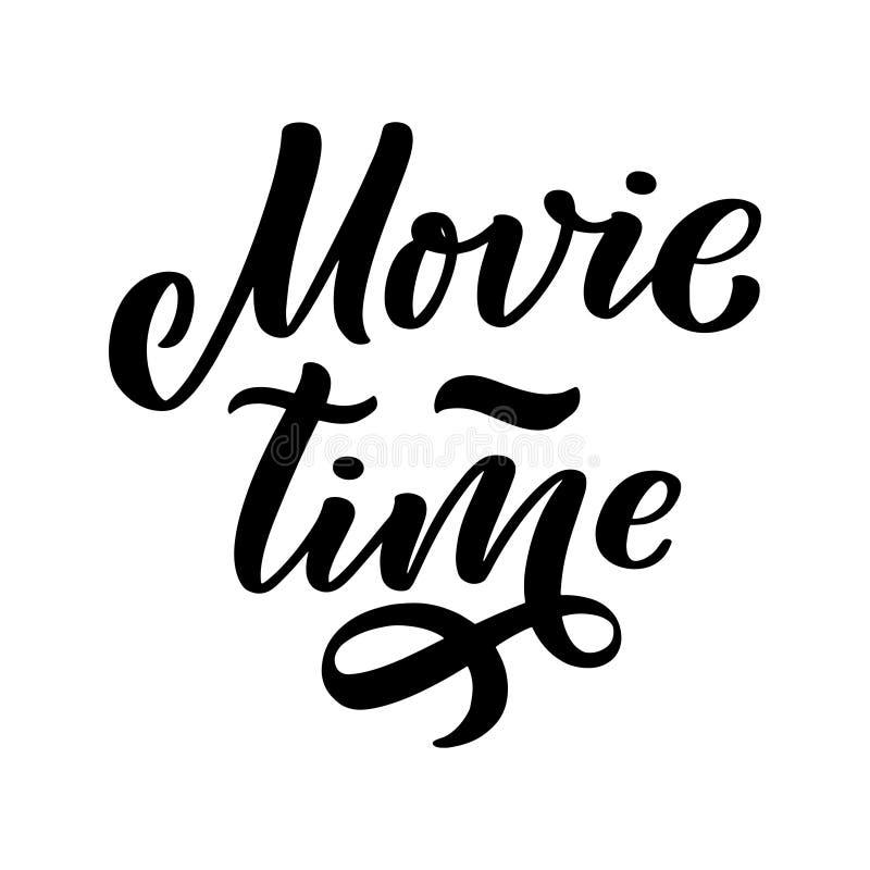 Letras del tiempo de película en estilo de la caligrafía en el fondo blanco Ejemplo del dise?o gr?fico Lema del dibujo de la mano ilustración del vector