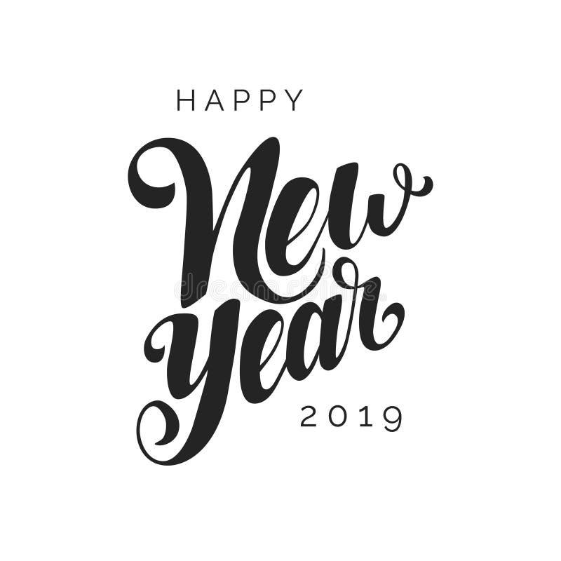 Letras 2019 del vector de la Feliz Año Nuevo Caligrafía moderna Plantilla del diseño indicado con letras de la mano del día de fi libre illustration