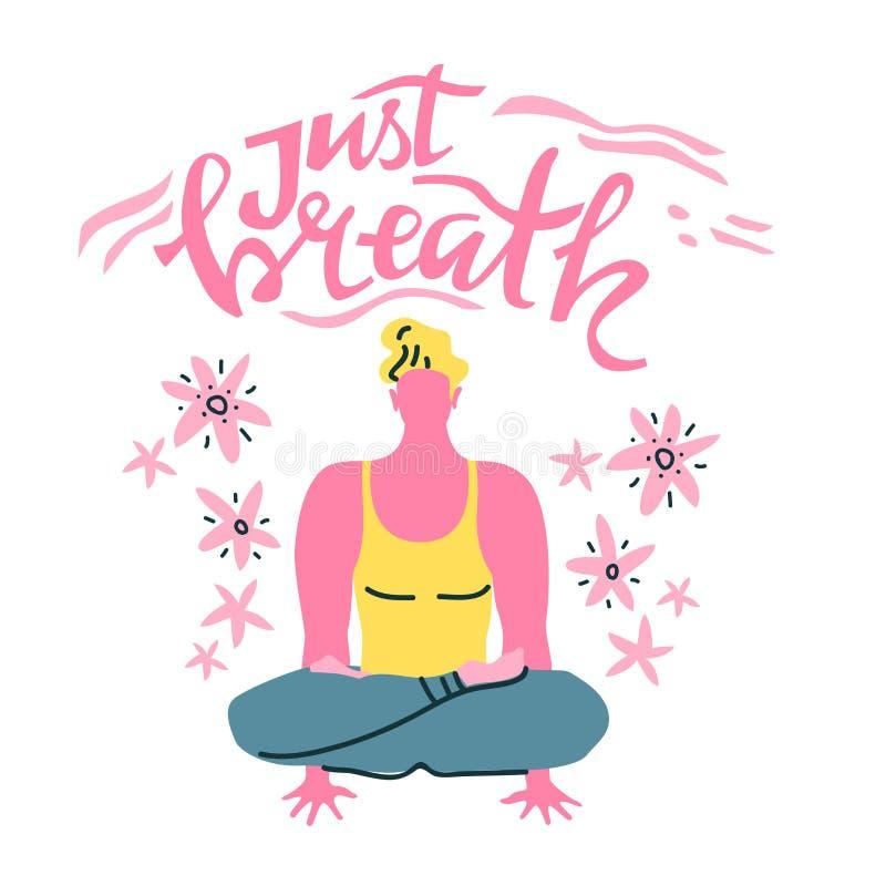 Letras del vector de la yoga Apenas respiración Hombre de la meditación Estilo minimalista plano stock de ilustración