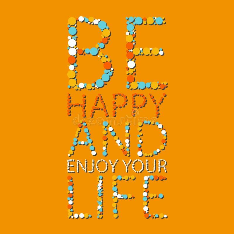 Letras del vector El cartel del verano con palabras sea feliz y disfruta de su vida Colores anaranjados, azules fotos de archivo libres de regalías