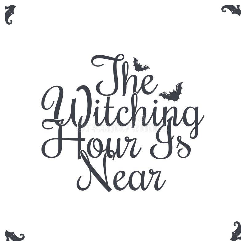 Letras del vintage del feliz Halloween La hora mágica está cerca stock de ilustración